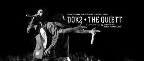 Dok2 and The Quiett
